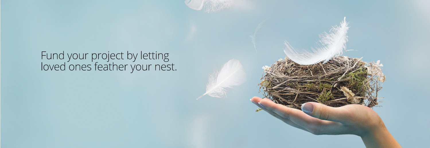 Fund Your Project Feather the Nest